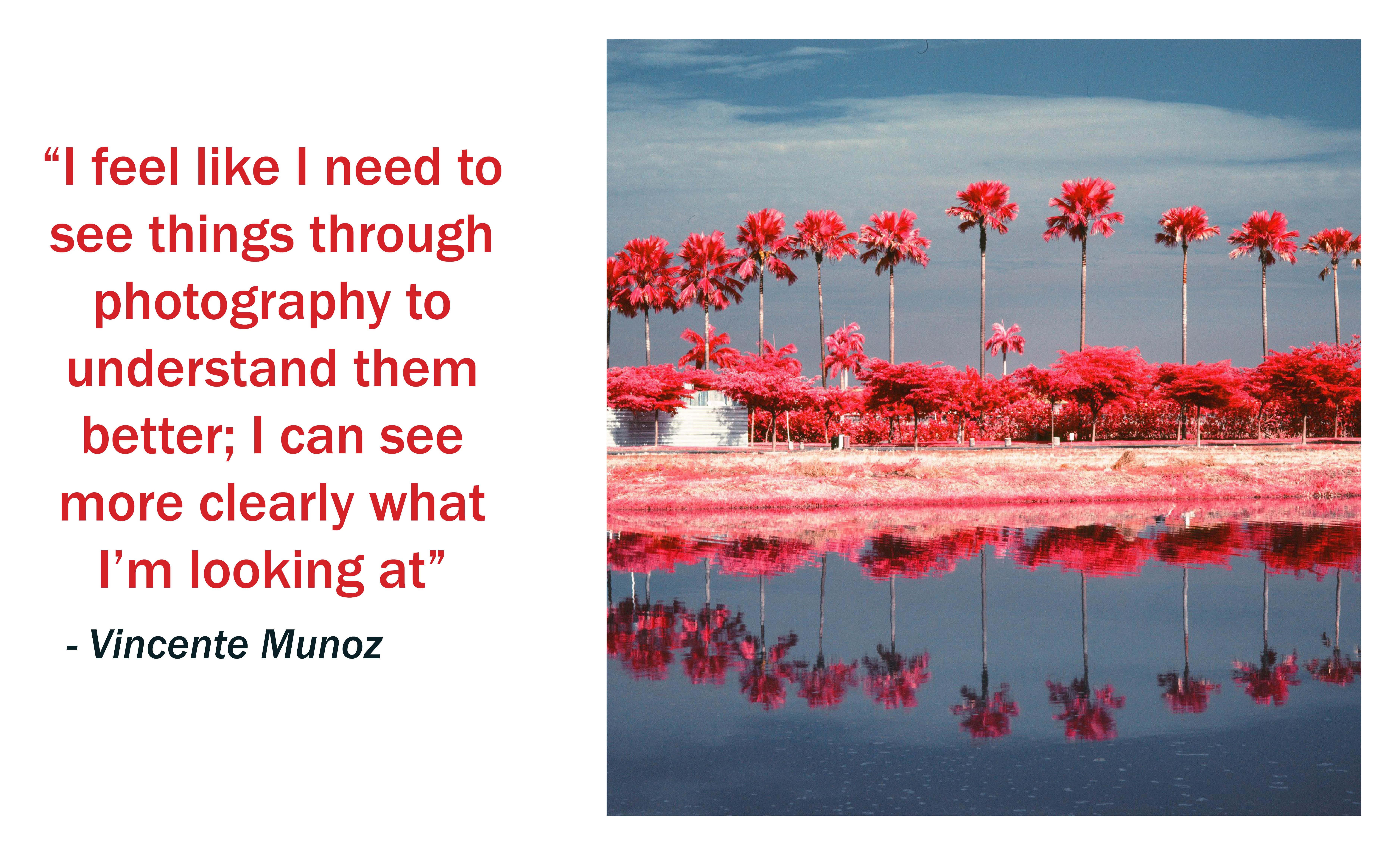 Vicente-Munoz-Infrared-Photography-Quote